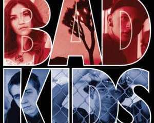BAD KIDS, THE 17