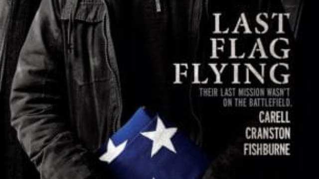 https://i0.wp.com/andersonvision.com/wp-content/uploads/2018/01/last-flag-flying-poster.jpg?resize=640%2C360&ssl=1