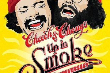 CHEECH & CHONG'S: UP IN SMOKE - 40TH ANNIVERSARY 12