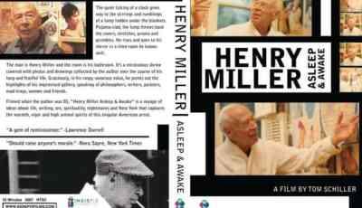 HENRY MILLER: ASLEEP & AWAKE 7