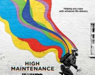 HBO Comedy Series High Maintenance Available for Digital Download 4/20! 7