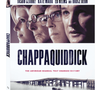 CHAPPAQUIDDICK arrives on Digital 7/3 and Blu-ray Combo Pack 7/10 13
