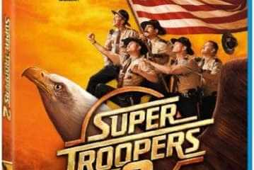 Mustache Meets Mountie as SUPER TROOPERS 2 Arrives on Digital July 3 and Blu-ray & DVD July 17 19