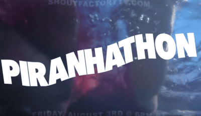 Shout! Factory TV & Twitch to Host 24-Hour 'Piranhathon' Livestream Event for Film's 40th Anniversary 6