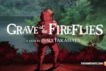 Studio Ghibli Fest 2018 | GKIDS Presents 20th Anniversary Showings of Isao Takahata's 'Grave of The Fireflies' 17