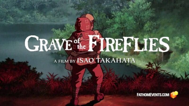 Studio Ghibli Fest 2018 | GKIDS Presents 20th Anniversary Showings of Isao Takahata's 'Grave of The Fireflies' 1