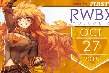 RTX AUSTIN 2018 NEWS ROUNDUP: RWBY VOLUME 6 PREMIERE, RWBY YA SERIES and gen:LOCK voice cast 11