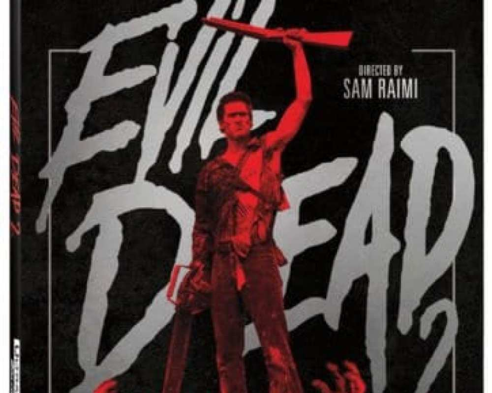 EVIL DEAD 2 on 4K Ultra HD 12/11