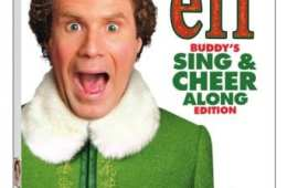Elf 15th Anniversary Buddy's Sing & Cheer Along Edition arrives on DVD and Digital November 27th 15