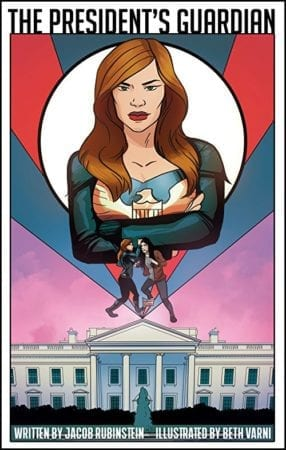 The President's Guardian #1 will be available for sale on comiXology on October 31, 2018 1