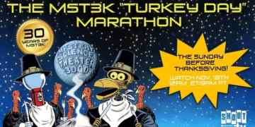 "Celebrate 30 years of Mystery Science Theater 3000 with the 2018 ""Turkey Day"" Marathon 1"