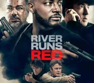 Enter to win a Blu-ray copy of River Runs Red 35