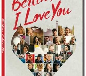 Berlin, I Love You arrives on Blu-ray, DVD and Digital April 9 16