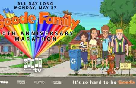 Shout! Factory TV Presents 'The Goode Family:' 10th Anniversary Marathon Livestream this Memorial Day 30