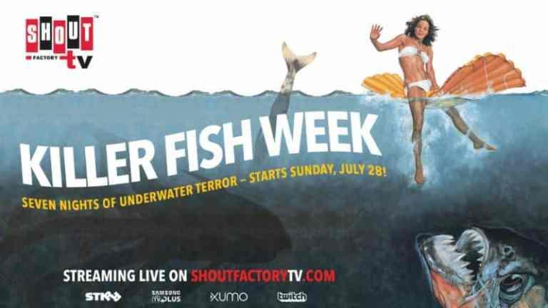 Shout! Factory TV Presents 'Killer Fish Week' Week-long Livestream Beginning July 28 1