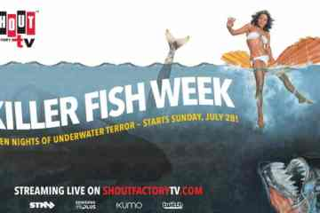 Shout! Factory TV Presents 'Killer Fish Week' Week-long Livestream Beginning July 28 31
