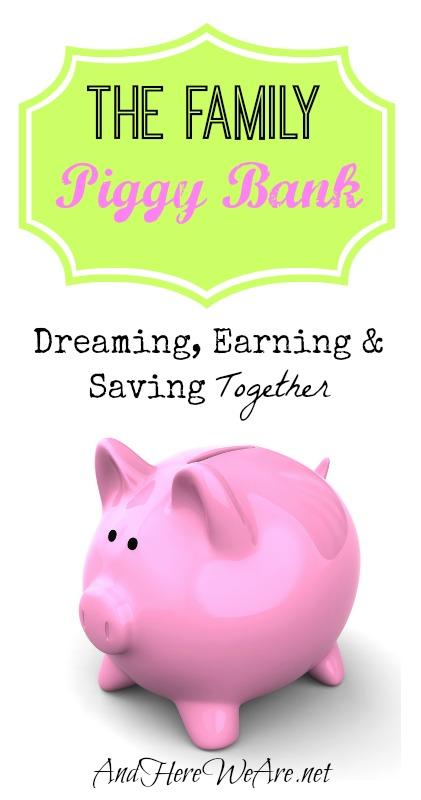 The family piggy bank
