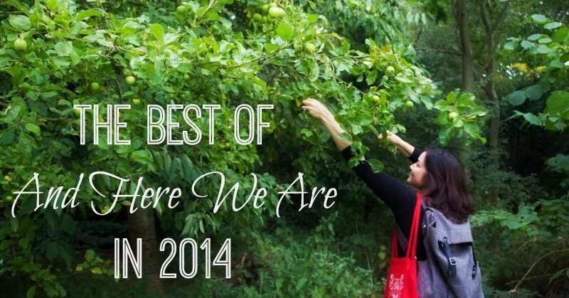 Best of And Here We Are in 2014