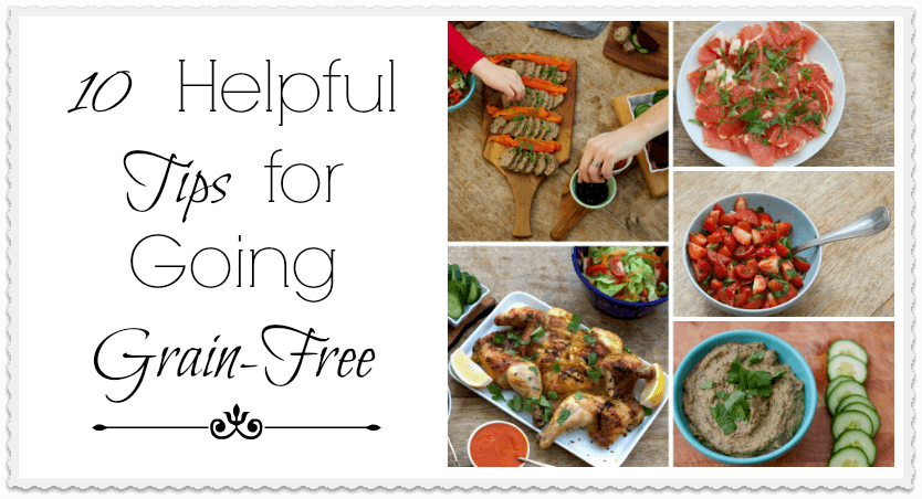 Going Grain-Free 10 Helpful Tips