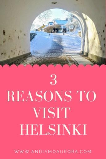 3 reasons to visit helsinki finland