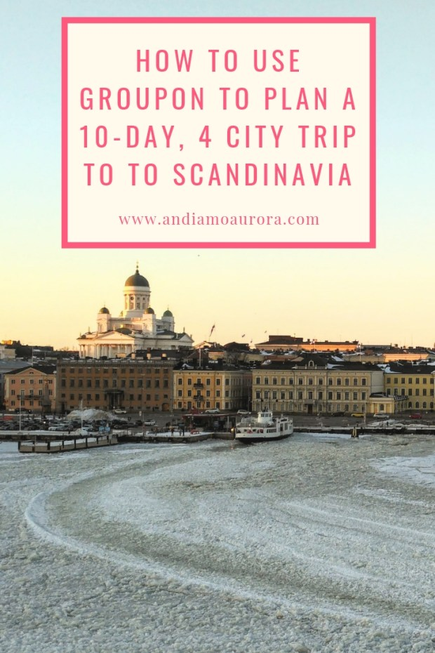 using groupon to plan your travels to Scandinavia
