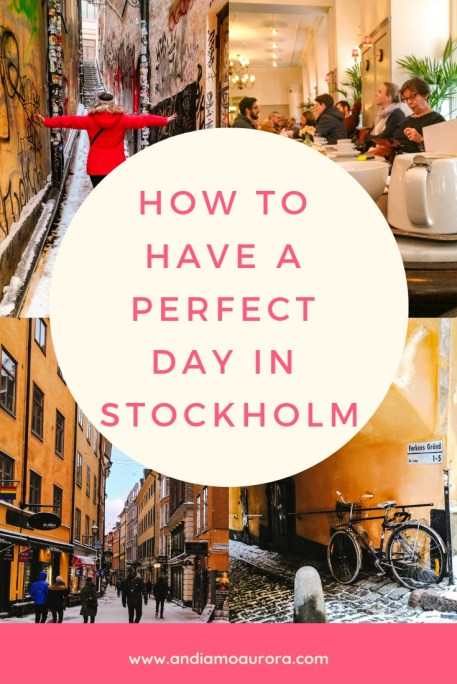 have a perfect day in stockholm, sweden