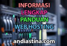 Informasi Lengkap & Panduan Web Hosting