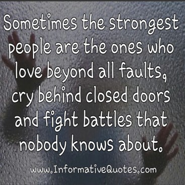 5231319-sometimes-the-strongest-people-quotes