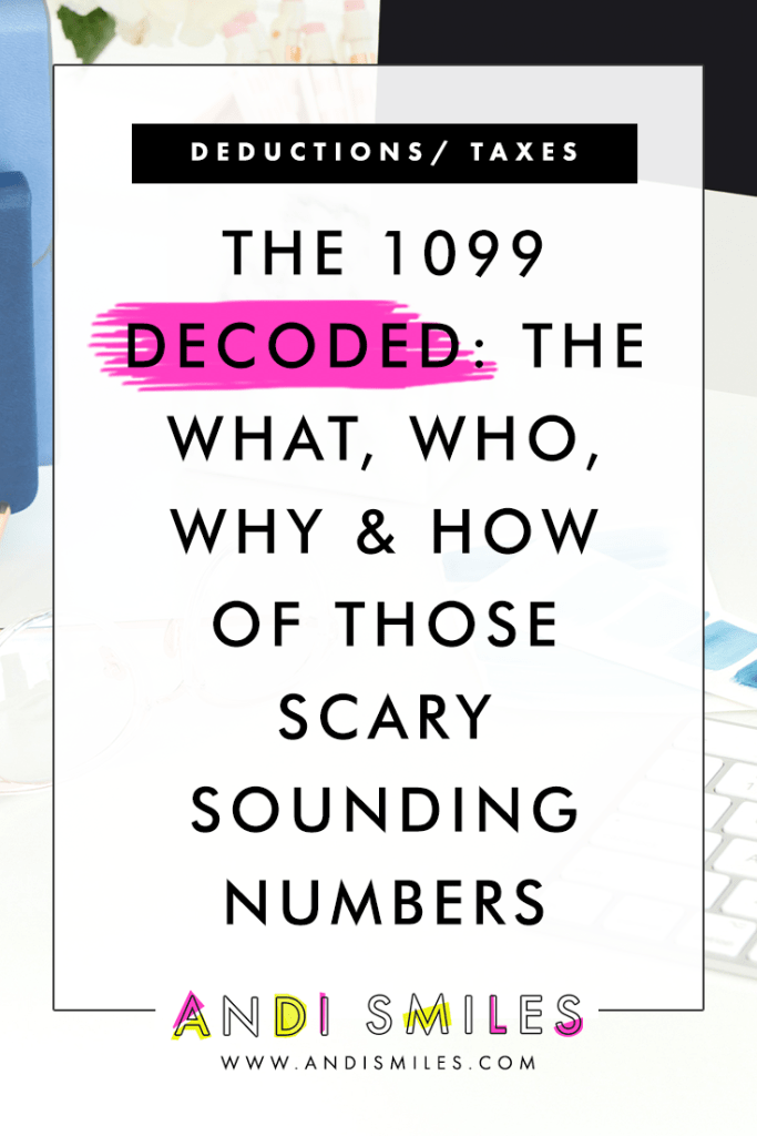 The 1099 Decoded The What Who Why How Of Those Scary Sounding