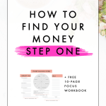 How to Find Your Money Step One