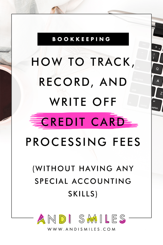 Credit card processing fees are a super legit business expense & you should be writing them off. Click to learn how. #taxtips #bookkeeping