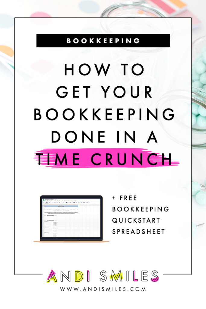 Click through to learn How to Get Your Bookkeeping Done In a Time Crunch #bookkeeping #entrepreneur