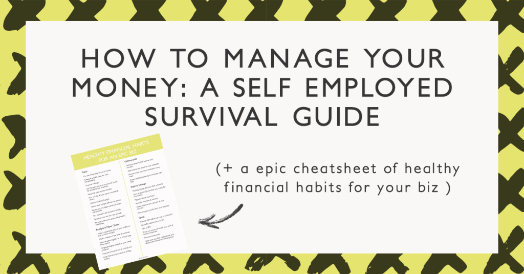 how to manage your money a self employed survival guide