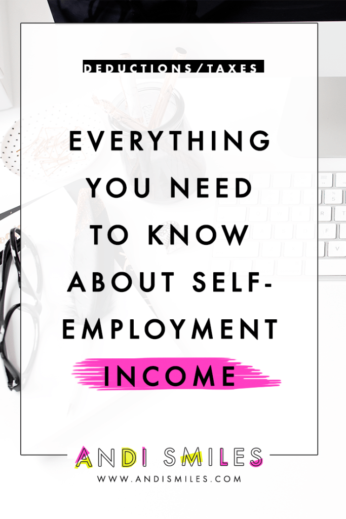 Everything You Need to Know About Self-Employment Income
