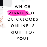 Which Version of QuickBooks Online is Right for You?