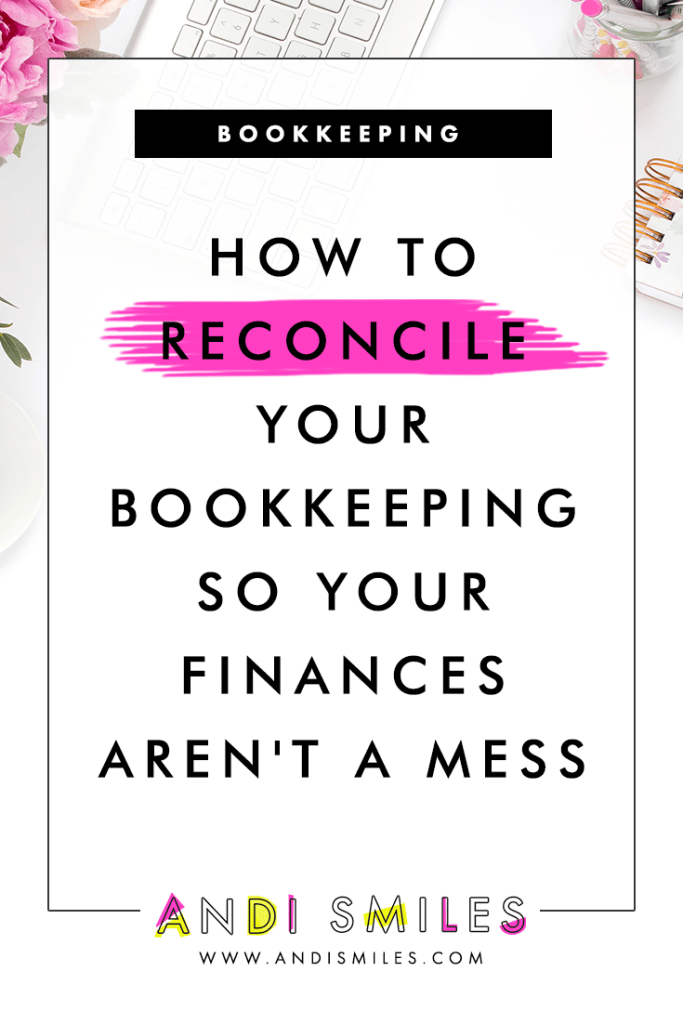 Reconciliation is one of the most important processes of small business bookkeeping but most small business owners and entrepreneurs skip it because they're intimidated by the process. It's not as scary as you think! Click through to learn how to reconcile your bookkeeping and watch a step-by-step demo in QuickBooks Online with troubleshooting tips. #bookkeeping #accounting #smallbusiness #finances #QuickBooks