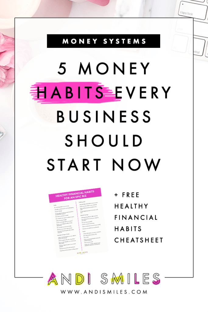 Money habits- you either love them or you hate them, but one thing's for sure, the more you stick to your financial habits, the more organized your small business finances will be. There are five core money habits that every small business owner have. Click through to learn the five most important financial habits for your small business and how to get started with each one. #smallbusiness #moneytips