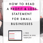 How to Read a Profit and Loss Statement for Small Businesses