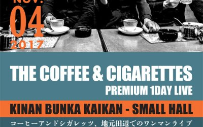 THE COFFEE & CIGARETTES ワンマンLIVE チケット取り扱い場所