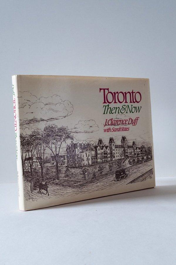 Toronto Then & Now