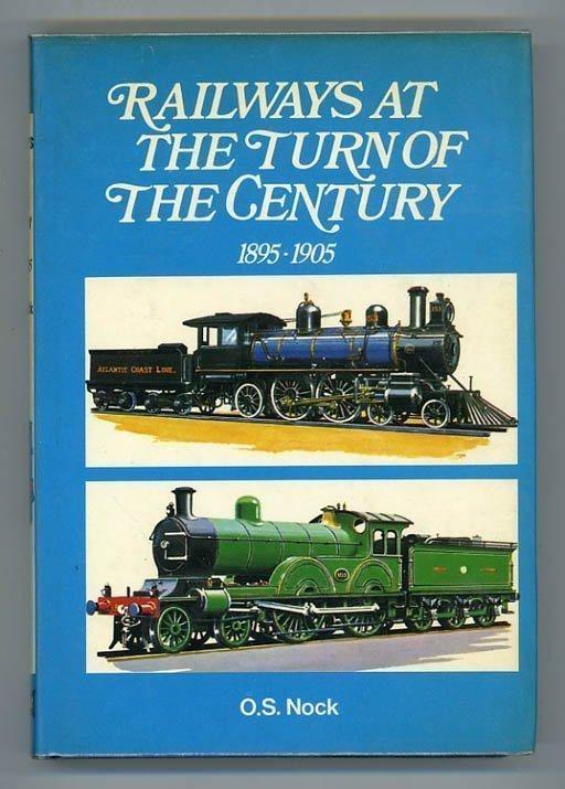 Railways at the Turn of the Century. 1895-1905