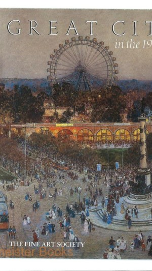 Great Cities in the 19th Century 4th November – 29th November 1985