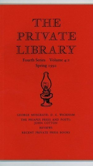 The Private Library Fourth Series Volume 4: 1-4 Spring, Summer, Autumn, Winter 1991