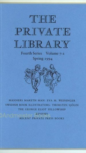 The Private Library Fourth Series Volume 7: 1-4 Spring, Summer, Autumn, Winter 1994