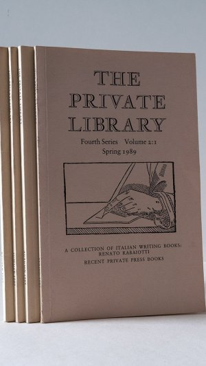 The Private Library Fourth Series Volume 2: 1-4 Spring, Summer, Autumn, Winter 1989