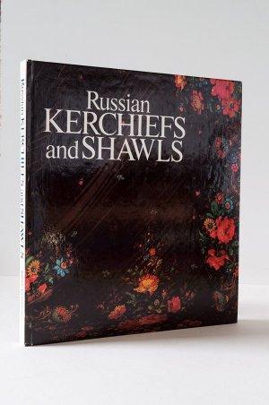 Russian Kerchiefs and Shawls