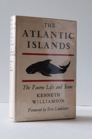 The Atlantic Islands: A Study of the Faeroe Life and Scene