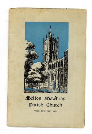 The Story of St. Mary's Church Melton Mowbray