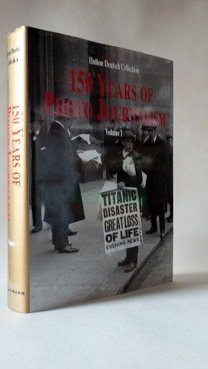 150 Years of Photo Journalism Volume I