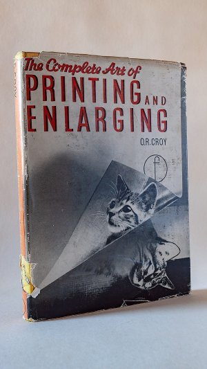 The Complete Art of Printing and Enlarging